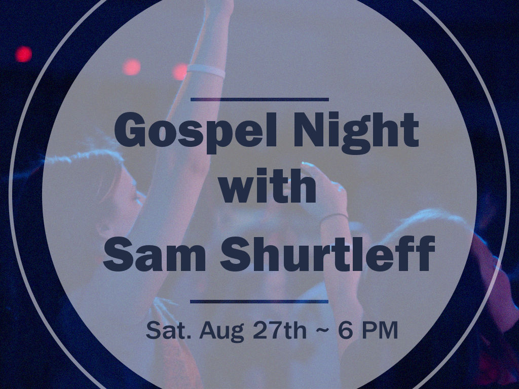 Gospel Night with Sam Shurtleff