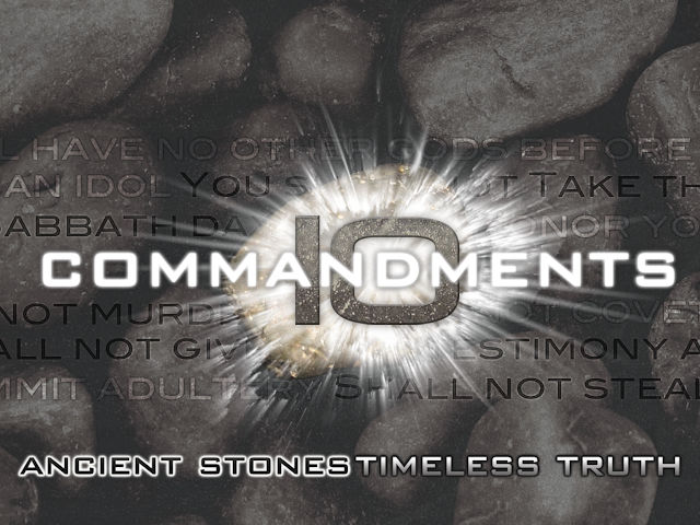10 Commandments -- Timeless Truth